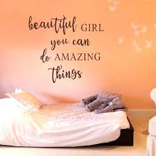 wall decal es for bedroom beautiful girl you can do amazing things decals inspiring inspirational walls