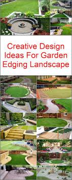Landscape Edging Design Ideas Creative Design Ideas For Garden Edging Landscape Diy Motive