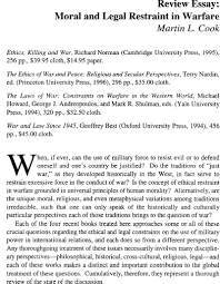 Review Essay Moral And Legal Restraint In Warfare Ethics