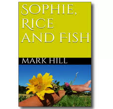 Download Sophie, Rice and Fish PDF Book | Find Popular Books