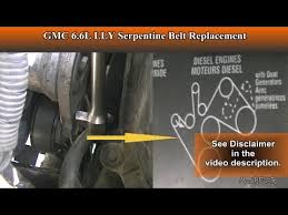 duramax 6 6l lly serpentine belt replacement for beginners duramax 6 6l lly serpentine belt replacement for beginners