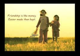 Friendship Is Like MoneyEasier Made Than Kept Friendship Quote Classy Money And Friendship Quotes