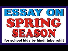essay on spring season  essay on spring season