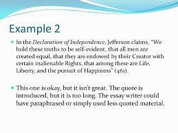 what is a quotation a reference to a work that is not your own a  example 2 in the declaration of independence jefferson claims we hold these truths to