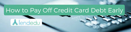 Loan To Payoff Credit Cards How To Pay Off Credit Card Debt Early Lendedu