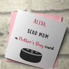 You can also personalize happy mother's day grandmother cards with a custom message all your own. Mothers Day Card Alexa Send A Card