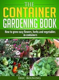 free today the container gardening book