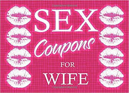 Sex Coupons For Wife Love Coupons For Her Valentines Day