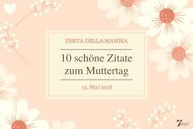 Muttertag Festa Della Mamma 10 Schöne Zitate Zum Muttertag