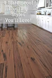 Waterproof Flooring For Kitchens 1000 Images About Spring Flooring Season 2017 On Pinterest