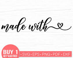 Perfect for silhouette machines, cricut, image transfers, embroidery & sewing machines, rubber stamp making, etc. Made With Love Svg Etsy