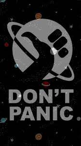 You can download iphone wallpaper, adroid wallpaper, nokia wallpaper, desktop wallpaper, samsung wallpaper, black wallpaper, white wallpaper with wide, hd, standard, mobile ratio,mobile phone sizes. Don T Panic Iphone X Wallpapers Iphonexwallpaper Internet Funny Don T Panic Funny Internet Memes