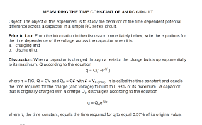 question measuring the time constant of an rc circuit object the object of this experiment is to study th