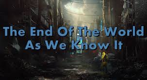 The End of the World as We Know It - Home | Facebook
