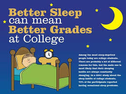 How To Get Better Grades In College Better Sleep Can Mean Better Grades At College Authorstream