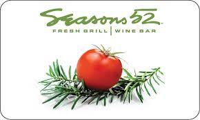 Choose a brand you know they love and trust. Choose Your Card Gift Cards Seasons 52 Restaurant