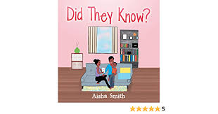 Amazon.com: Did They Know? eBook: Smith, Aisha: Kindle Store