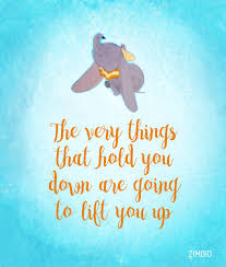 Dumbo Quotes Inspiration You Go Dumbo All Disney All The Time Pinterest