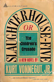 slaughterhouse five reading review slaughterhouse five by kurt vonnegut jr