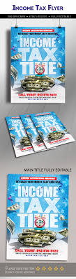 Tax Flyers Designs Income Tax Flyer Template Graphics Designs Templates