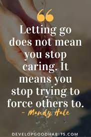 Quotes About Moving On And Letting Go Interesting Letting Go Quotes 48 Quotes About Letting Go And Moving On