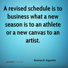 Business Quote Enchanting Norman R Augustine Quotes QuoteHD