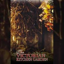 Victorian Kitchen Garden Suite The Victorian Kitchen Garden Topic Youtube