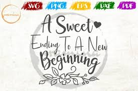 Smallest file size, highest quality conversion. A Sweet Ending To A New Beginning Graphic By Uramina Creative Fabrica