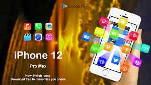 IPhone 12 Pro Max Launcher 2020: Theme ...