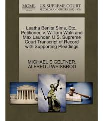 Leatha Benita Sims, Etc., Petitioner, V. William Waln and Max Launder. U.S.  Supreme Court Transcript of Record with Supporting Pleadings: Buy Leatha Benita  Sims, Etc., Petitioner, V. William Waln and Max Launder.