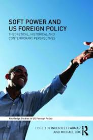 studies in us foreign policy routledge soft power and us foreign policy