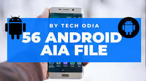 56 High Quality Android Aia File Free Download Here By Tech