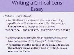 critical lens essay writing a critical lens essay • what is a critical lens