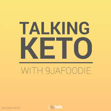 On Keto, The Nigerian Diet And Keto Meal Plans