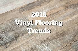 wood vinyl plank vinyl flooring trends hot vinyl flooring ideas vinyl wood plank flooring reviews vinyl