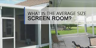 what is the average size screen room