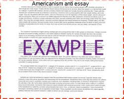 americanism anti essay research paper writing service americanism anti essay anti americanisms the term anti americanism refers to opposition or
