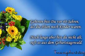 Lll Sprüche Zum 40 Geburtstag Lustig Kurz Und Frech Für