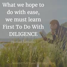 Image result for Diligence is the Way to Success