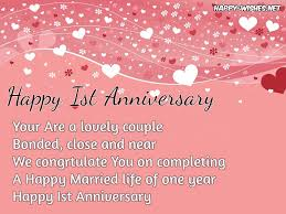 all the happiness e in your life not a pinch of despair whenever any problem arise you were together there happy 1st anniversary