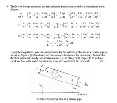 question the navier stokes equations and the continuity equations in cylindrical coordinates are as follow