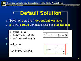 default solution solve for c as the independent variable