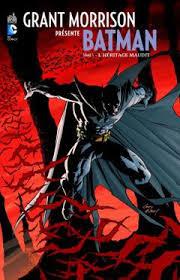 L'Héritage maudit - Grant Morrison présente Batman, tome 1