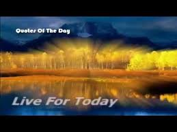 Live For Today Quotes Beauteous Live For Today Motivation Quotes Live For Today Hope For Tomorrow