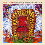 Matriarch of the Blues album by Etta James