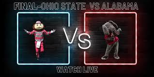 Alabama vs Ohio State Live Stream ...