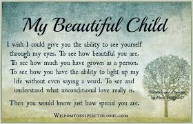 Beautiful Quotes For Child Best of Wisdom To Inspire The Soul My Beautiful Child Jacqueline