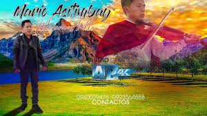 ANGEL ASITIMBAY MI AMOR BELLO... - WILLY Record's Studio's