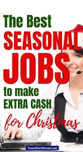 Seasonal Winter Jobs Best Winter Seasonal Jobs To Earn Extra Holiday Cash