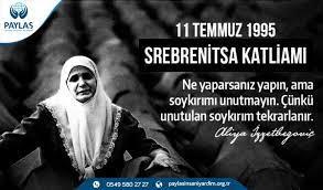 Paylaş İnsani Yardım Derneği - SREBRENİTSA KATLİAMI 11 TEMMUZ 1995 !!! • Ne  Yaparsanız Yapın, Ama Bir Soykırımı Unutmayın. Çünkü Unutulan Soykırım  Tekrarlanır ! • #katliam #soykırım #müslüman #srebrenitsa   Facebook